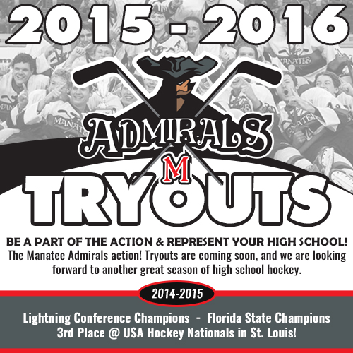 Manatee Admirals High School Hockey Tryouts Coming Soon!